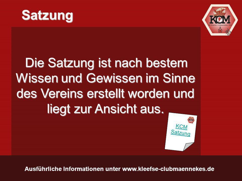 Ausführliche Informationen unter www.kleefse-clubmaennekes.de Satzung Satzung Die Satzung ist nach bestem Wissen und Gewissen im Sinne des Vereins erstellt worden und liegt zur Ansicht aus.