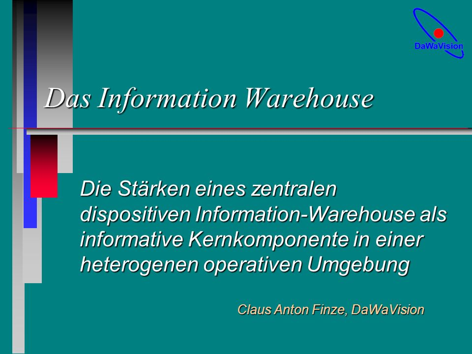 Claus Anton Finze, DaWaVision Folie 12 DaWa Erfolgsfaktoren n OLAP (MOLAP) n Marketing