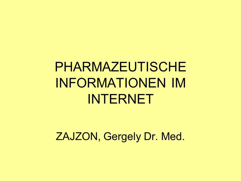 PHARMAZEUTISCHE INFORMATIONEN IM INTERNET ZAJZON, Gergely Dr. Med.