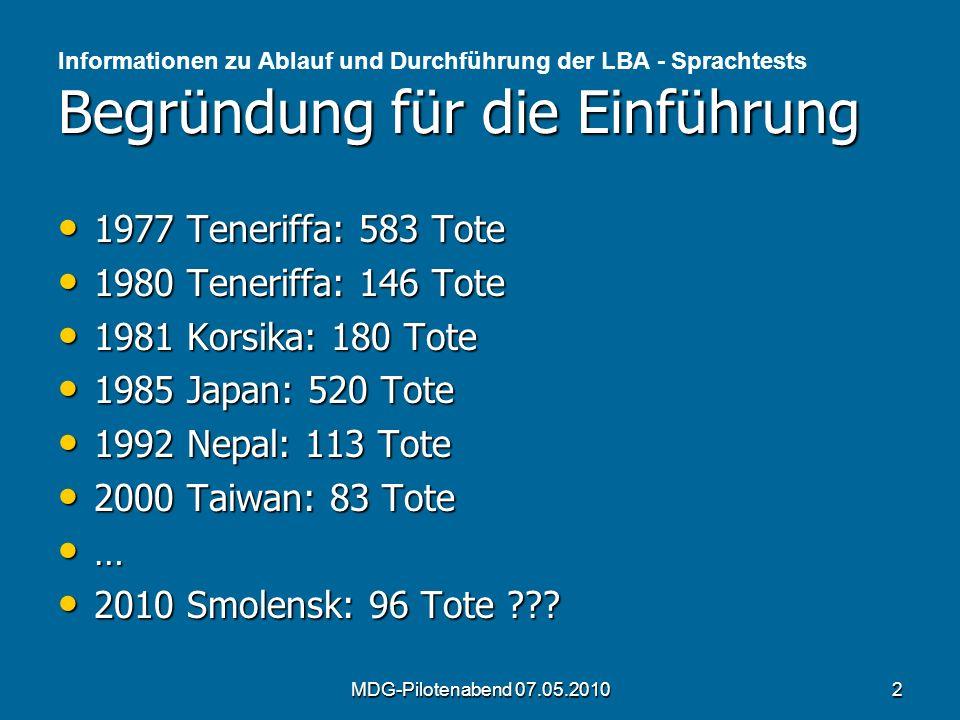 Begründung für die Einführung Informationen zu Ablauf und Durchführung der LBA - Sprachtests Begründung für die Einführung 1977 Teneriffa: 583 Tote 19