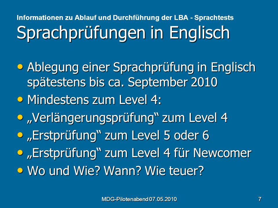 Sprachprüfungen in Englisch Informationen zu Ablauf und Durchführung der LBA - Sprachtests Sprachprüfungen in Englisch Ablegung einer Sprachprüfung in