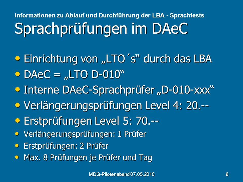 Sprachprüfungen im DAeC Informationen zu Ablauf und Durchführung der LBA - Sprachtests Sprachprüfungen im DAeC Einrichtung von LTO´s durch das LBA Ein
