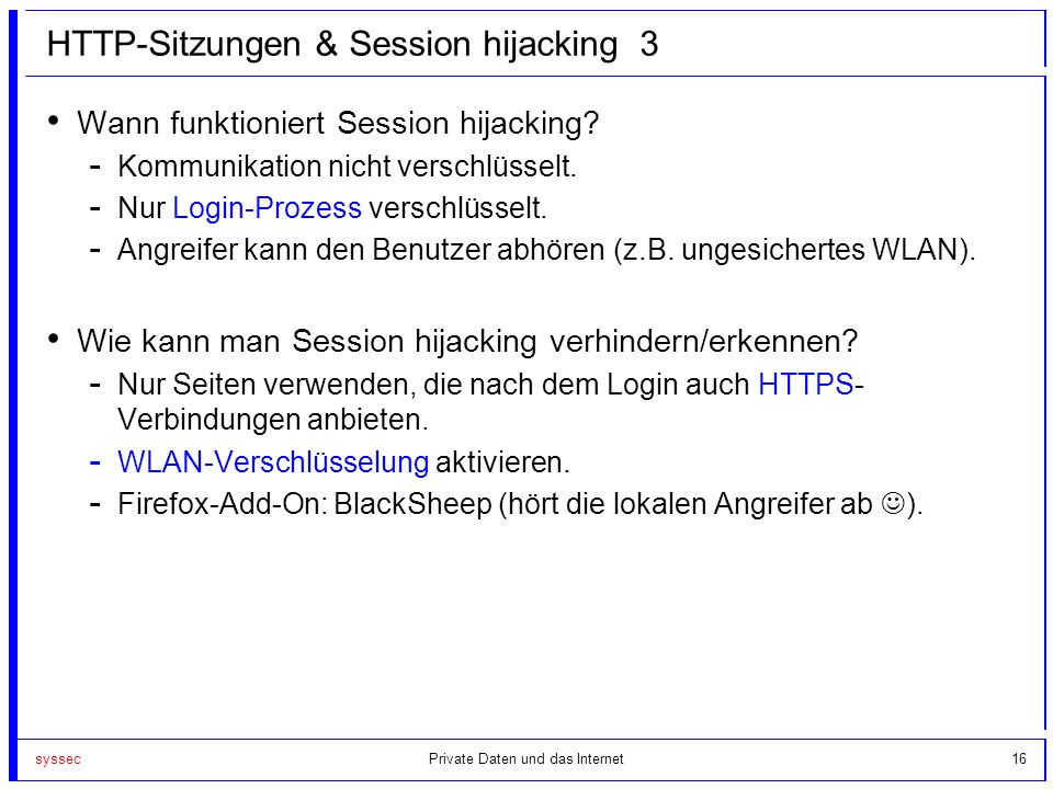 syssec16 HTTP-Sitzungen & Session hijacking 3 Wann funktioniert Session hijacking.