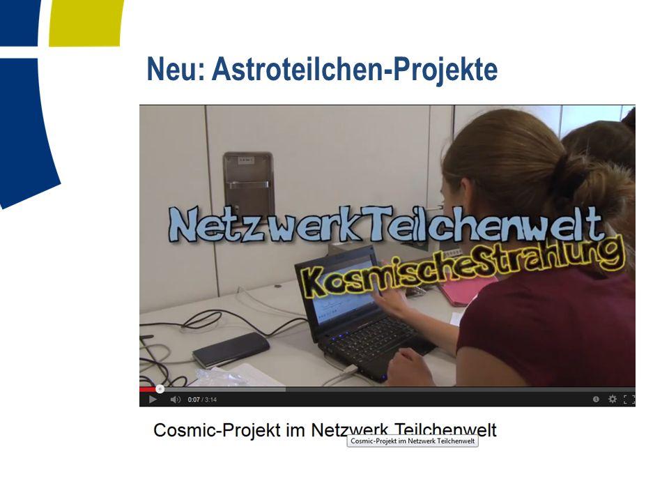 Neu: Astroteilchen-Projekte