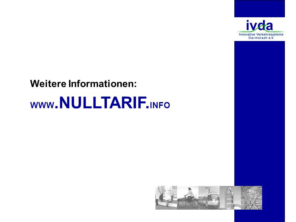 WWW.NULLTARIF. INFO Weitere Informationen: