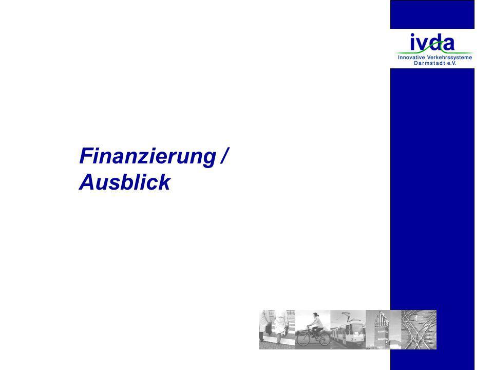 Finanzierung / Ausblick