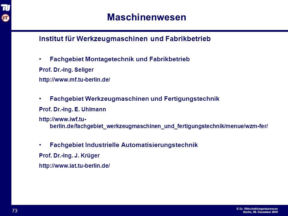 - 73 - B.Sc.Wirtschaftsingenieurwesen Berlin, 08.