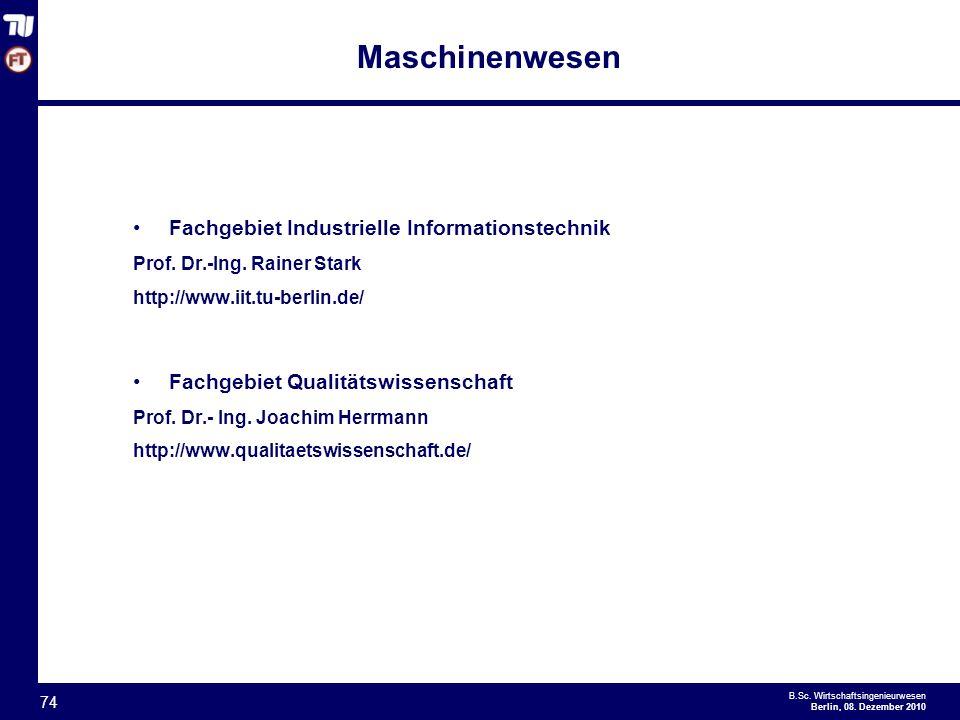- 74 - B.Sc.Wirtschaftsingenieurwesen Berlin, 08.