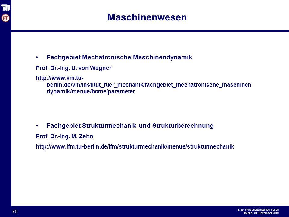 - 79 - B.Sc.Wirtschaftsingenieurwesen Berlin, 08.
