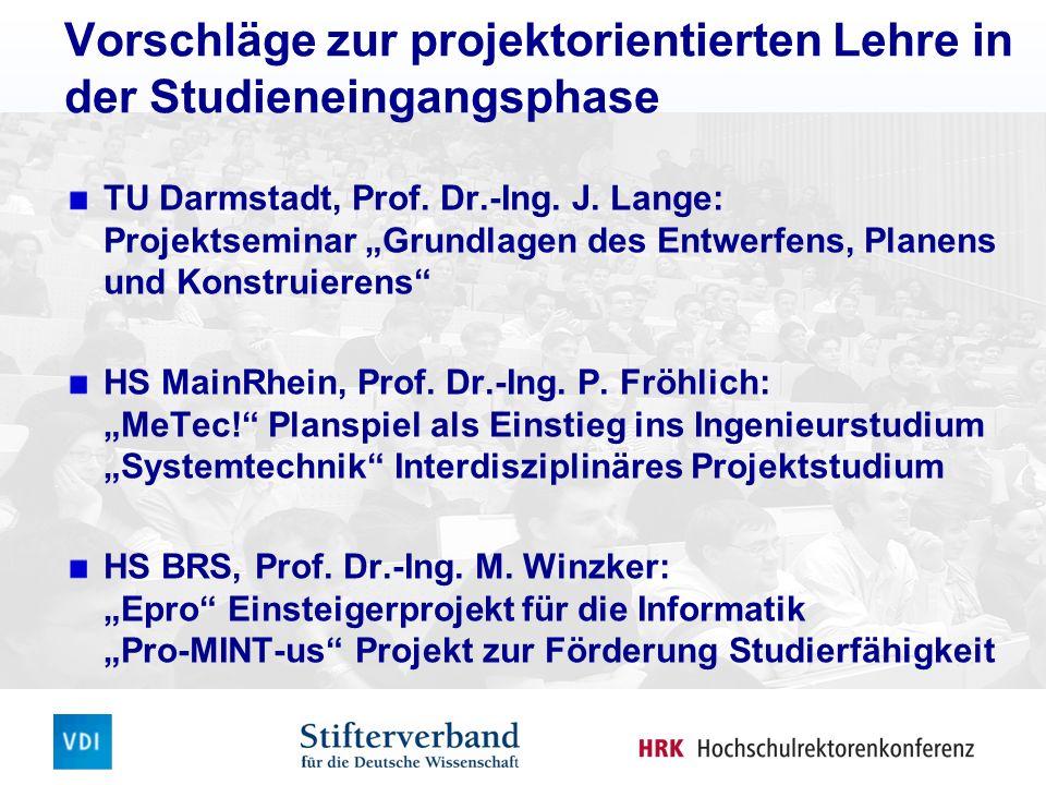Vorschläge zur projektorientierten Lehre in der Studieneingangsphase TU Darmstadt, Prof.