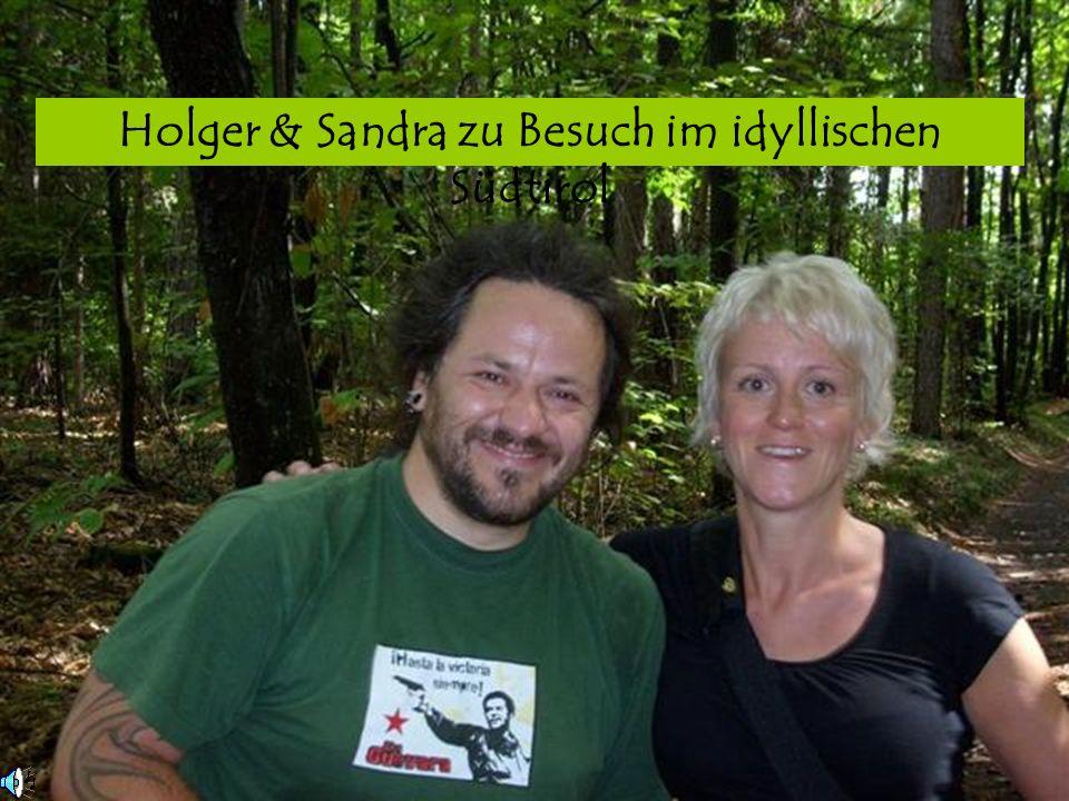 Holger & Sandra zu Besuch im idyllischen Südtirol
