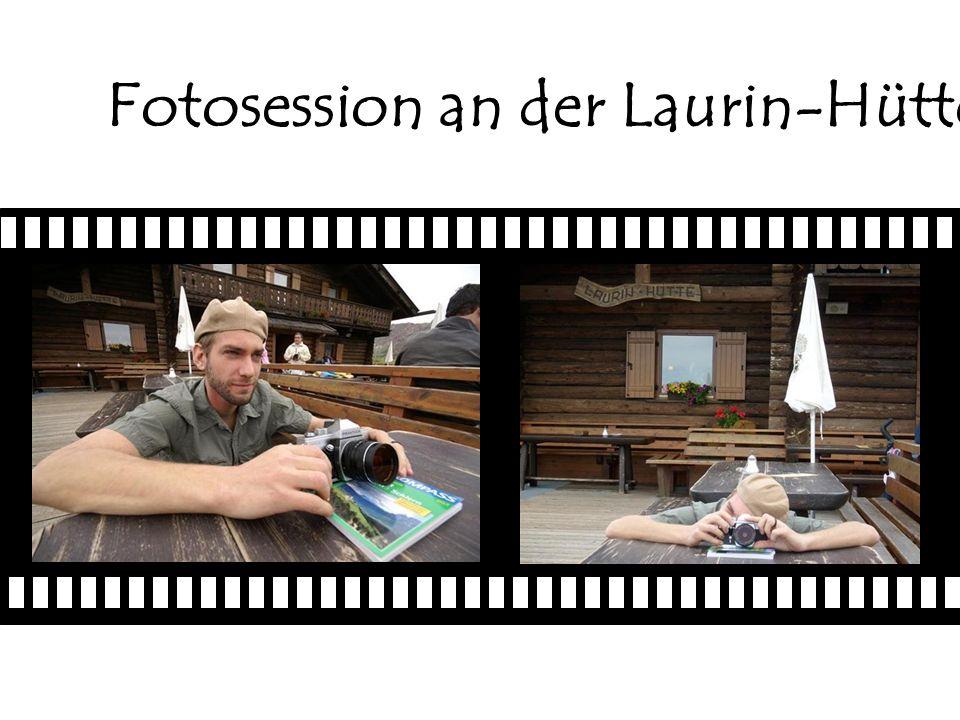 Fotosession an der Laurin-Hütte