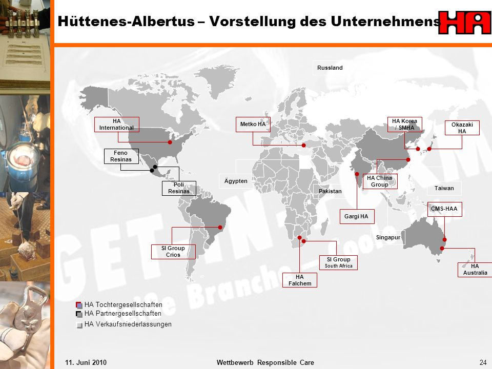 24Wettbewerb Responsible Care11. Juni 2010 Hüttenes-Albertus – Vorstellung des Unternehmens