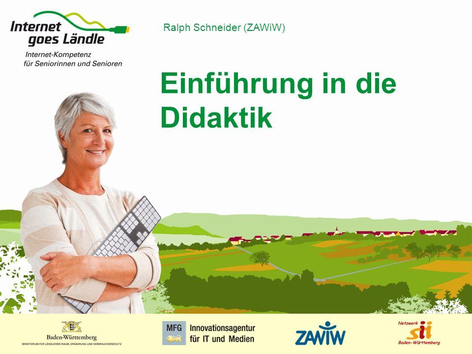 1 MUSTERPRÄSENTATION 09.01.2008 1 Einführung in die Didaktik Ralph Schneider (ZAWiW)