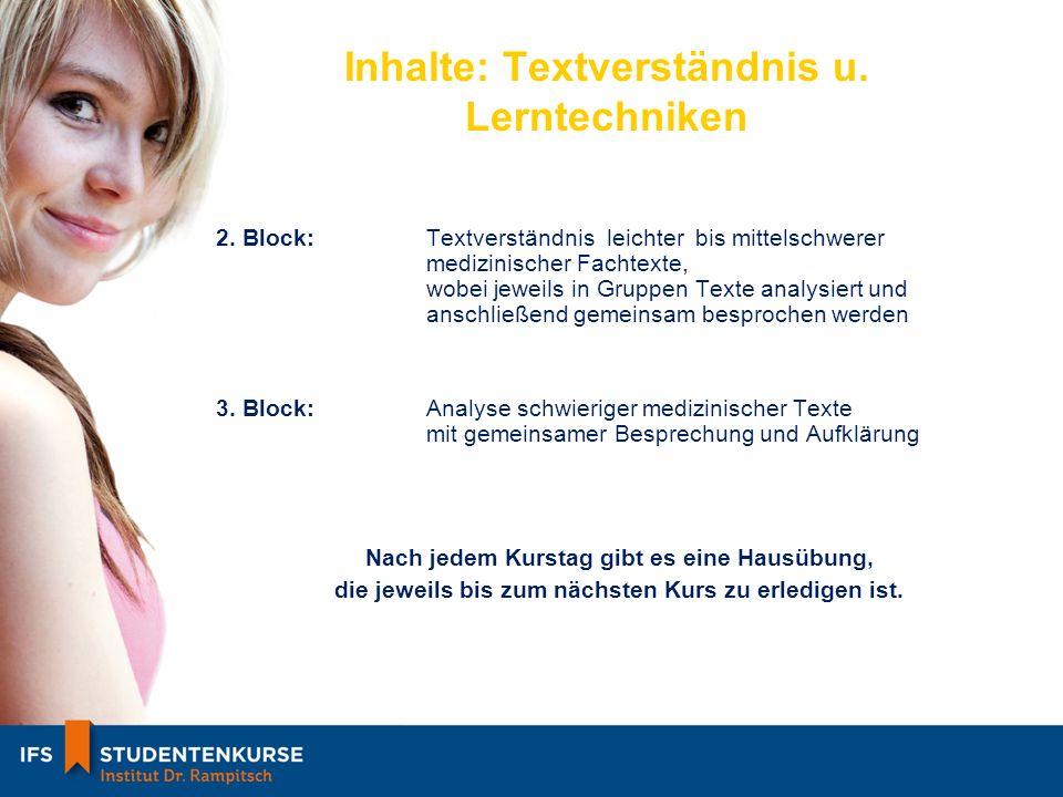 Inhalte: Textverständnis u.Lerntechniken 2.