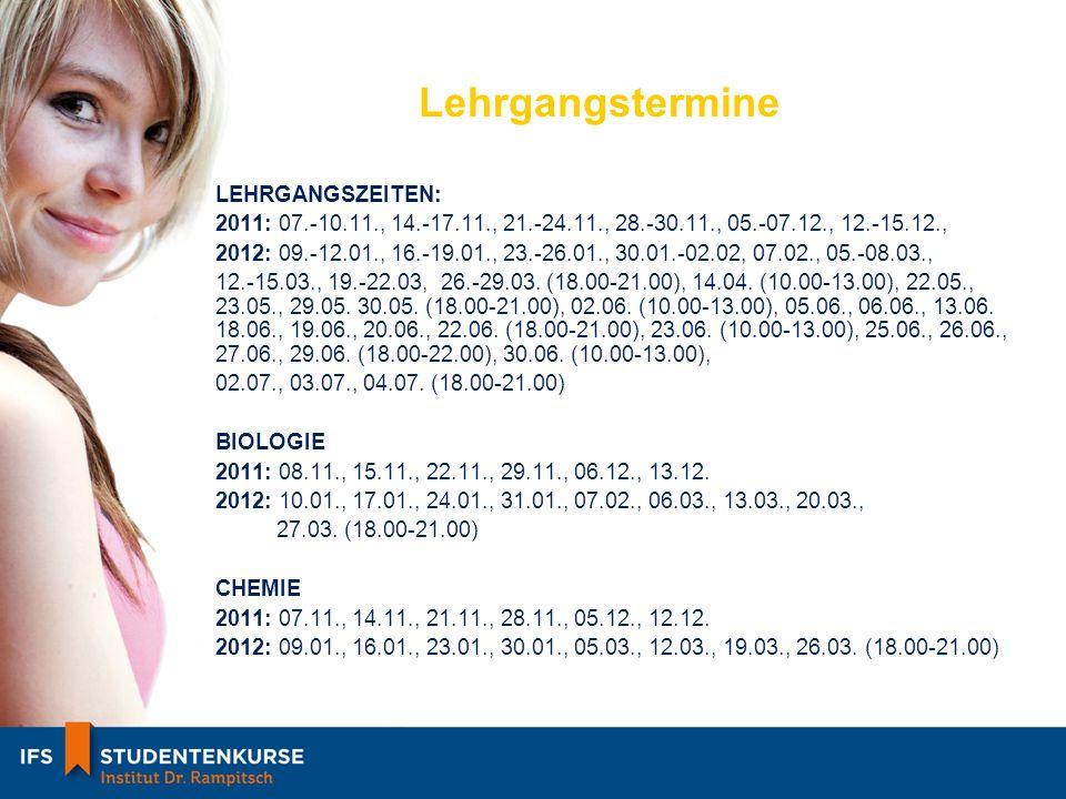 Lehrgangstermine PHYSIK 2011: 09.11., 16.11., 23.11., 30.11., 07.12., 14.12.