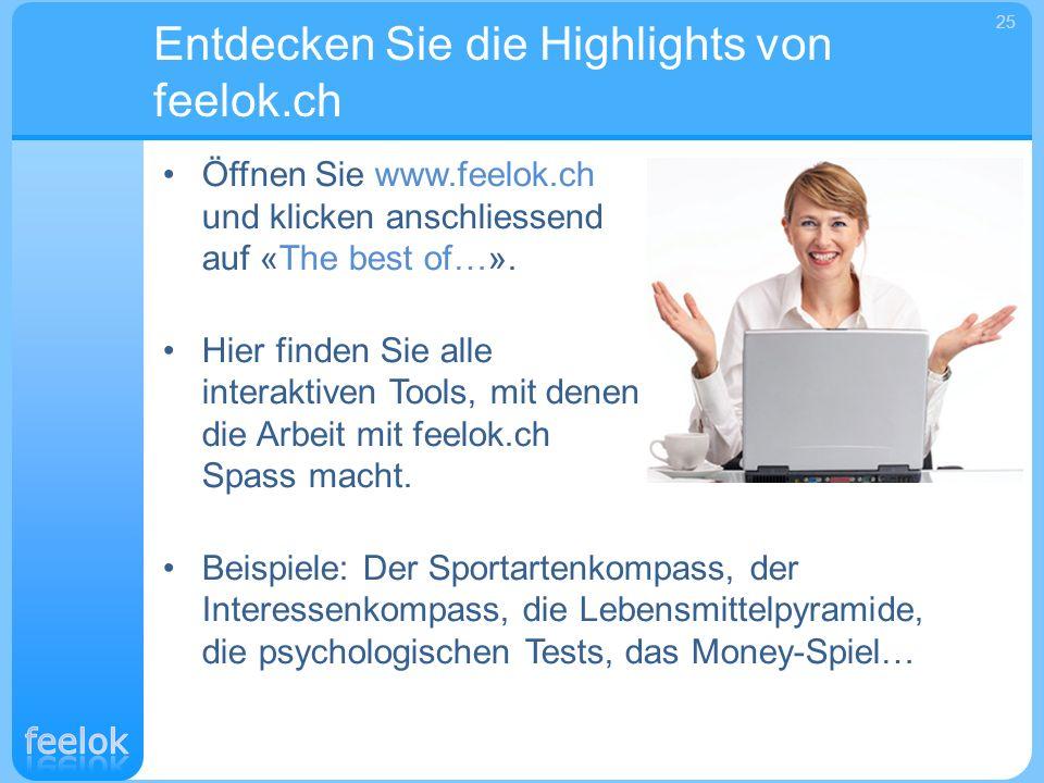 Öffnen Sie www.feelok.ch und klicken anschliessend auf «The best of…». Hier finden Sie alle interaktiven Tools, mit denen die Arbeit mit feelok.ch Spa