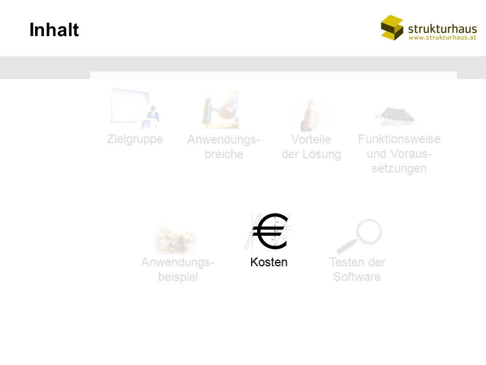 Kosten der Lösung Hosting-Variante (kein Kauf der Software notwendig) Monatliche Betriebspauschale von Euro 290,-- netto Einmalige Kosten je nach Aufwand für die Einrichtung des Systems bzw.