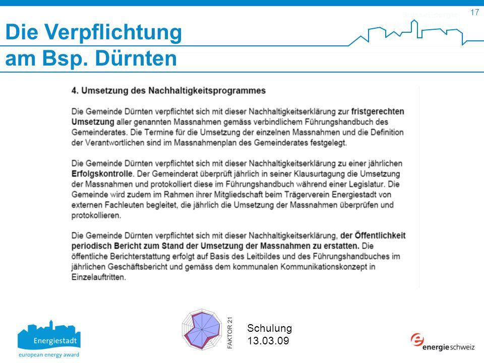 SuisseEnergie pour les communes 17 Schulung 13.03.09 Die Verpflichtung am Bsp. Dürnten