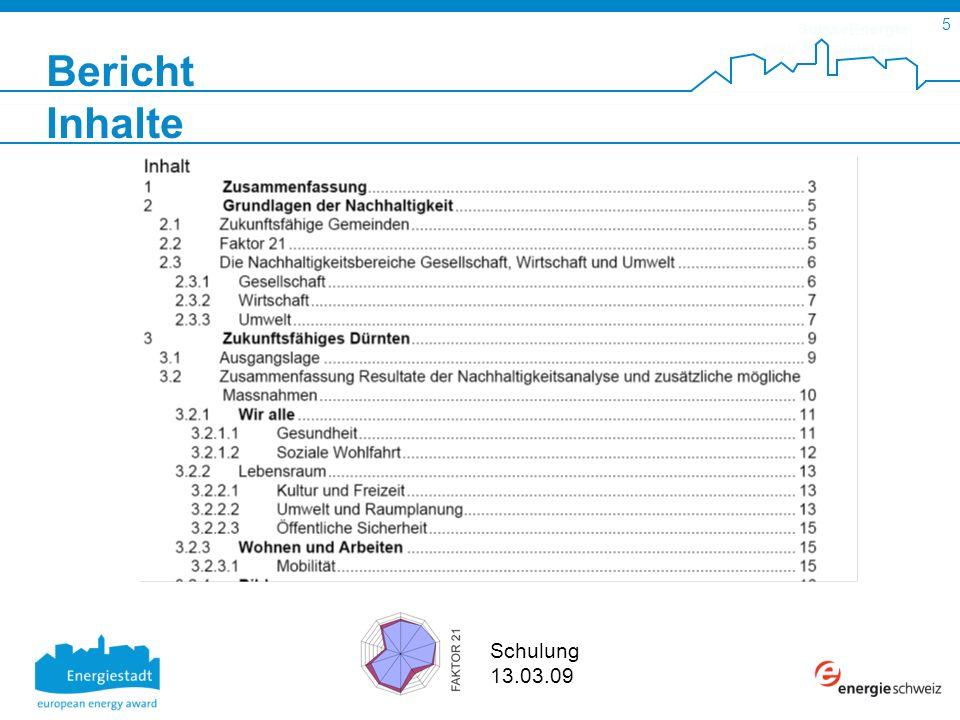 SuisseEnergie pour les communes 5 Schulung 13.03.09 Bericht Inhalte