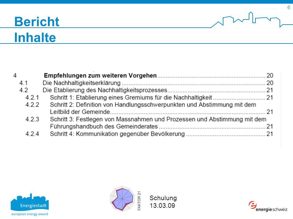 SuisseEnergie pour les communes 6 Schulung 13.03.09 Bericht Inhalte
