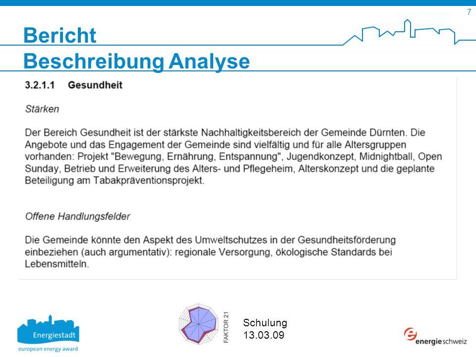 SuisseEnergie pour les communes 7 Schulung 13.03.09 Bericht Beschreibung Analyse