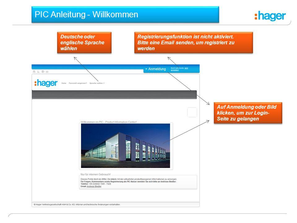 PIC Anleitung - Willkommen Deutsche oder englische Sprache wählen Registrierungsfunktion ist nicht aktiviert.