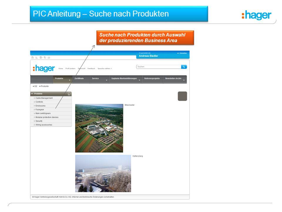 PIC Anleitung – Suche nach Produkten Suche nach Produkten durch Auswahl der produzierenden Business Area