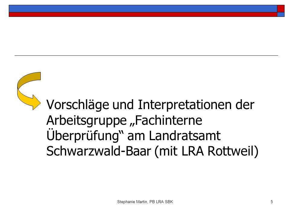 Stephanie Martin, PB LRA SBK16 Präsentation Präsentationsformen: z.B.