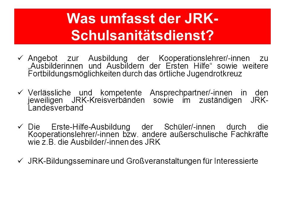 Was umfasst der JRK- Schulsanitätsdienst? Angebot zur Ausbildung der Kooperationslehrer/-innen zu Ausbilderinnen und Ausbildern der Ersten Hilfe sowie
