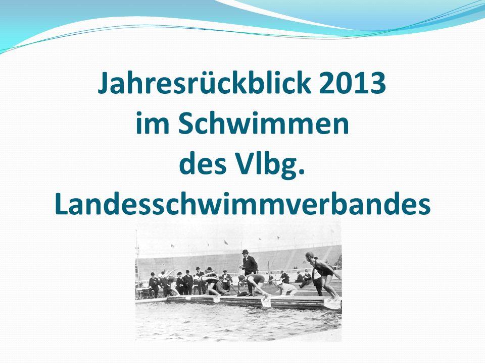 Jahresrückblick 2013 im Schwimmen des Vlbg. Landesschwimmverbandes