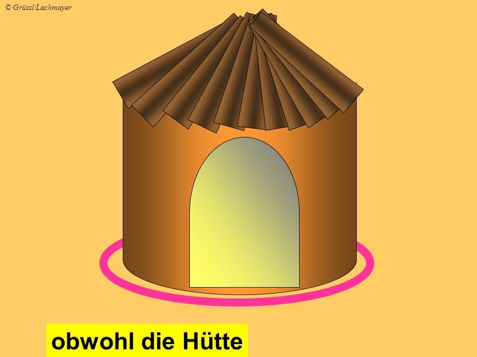 obwohl die Hütte © Grüssl/Lachmayer