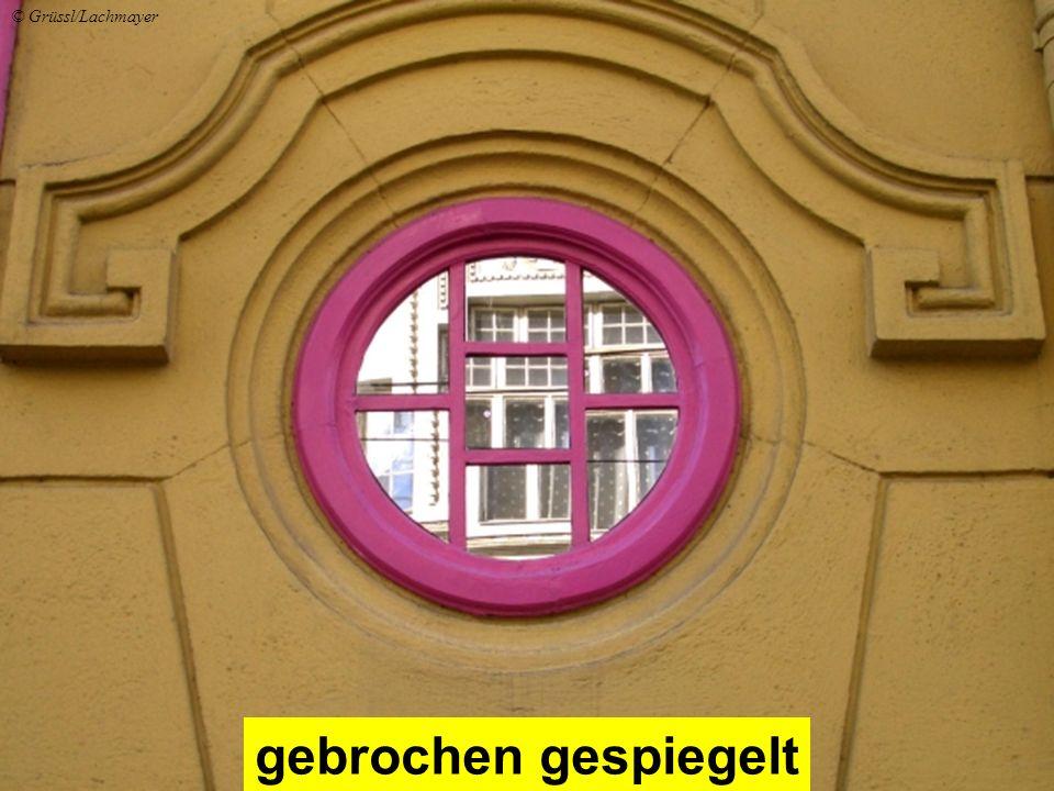 gebrochen gespiegelt © Grüssl/Lachmayer