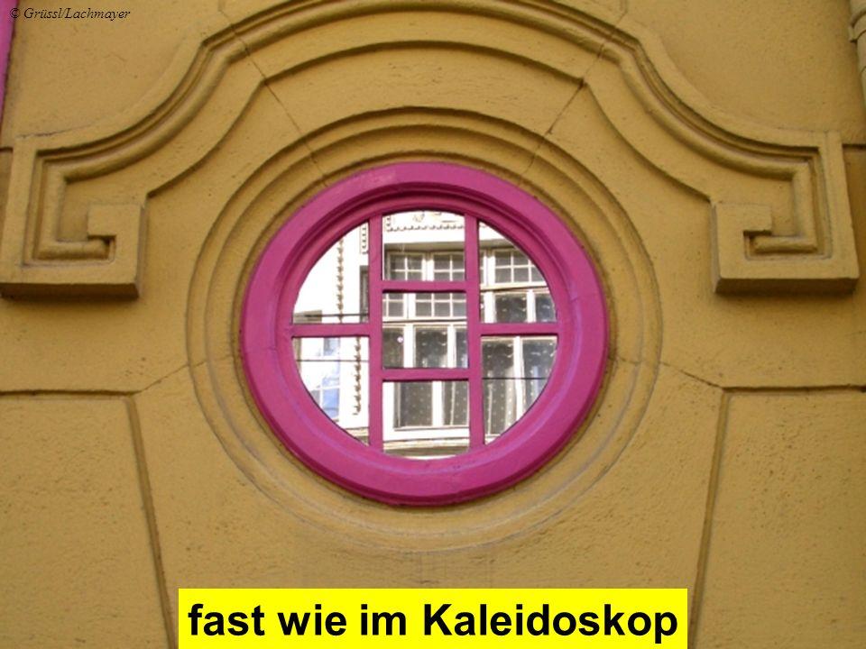 fast wie im Kaleidoskop © Grüssl/Lachmayer