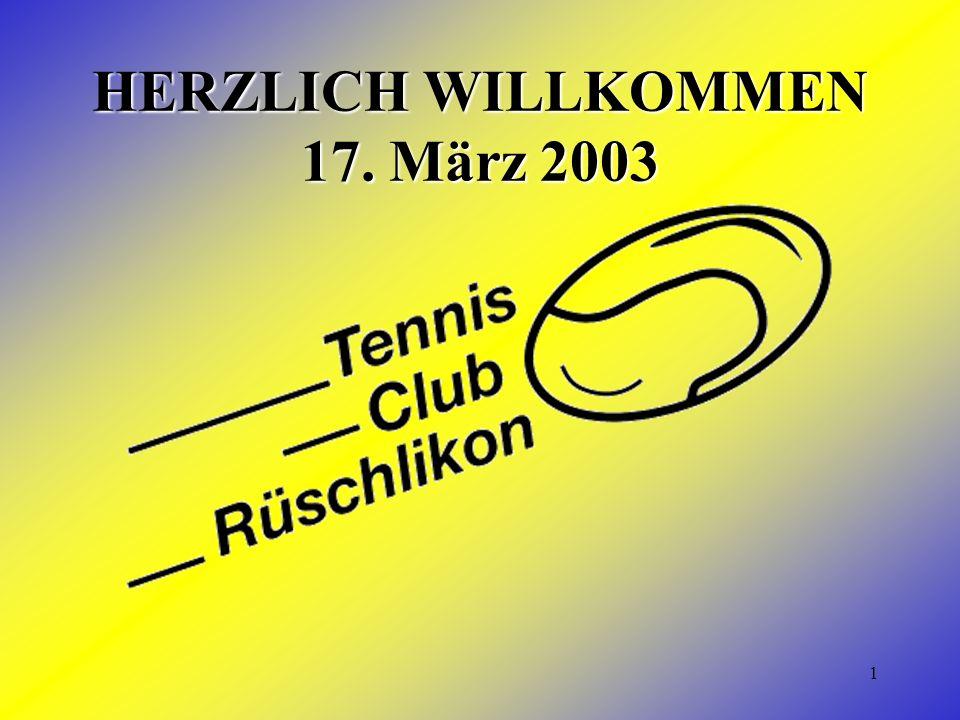 1 HERZLICH WILLKOMMEN 17. März 2003