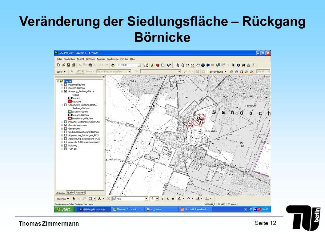 Thomas Zimmermann Seite 12 Veränderung der Siedlungsfläche – Rückgang Börnicke