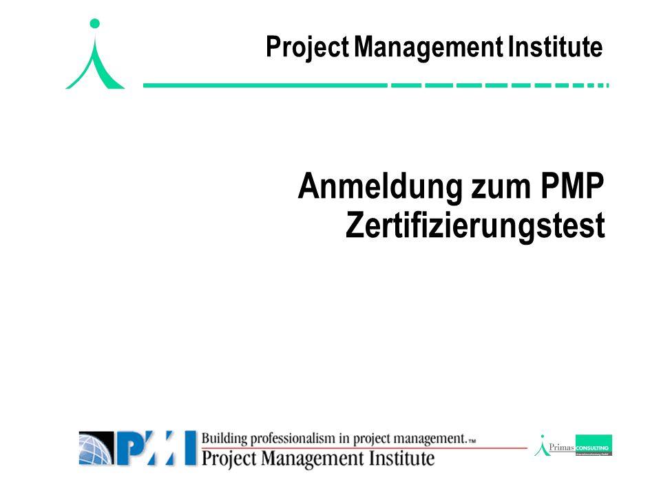 Project Management Institute Anmeldung zum PMP Zertifizierungstest