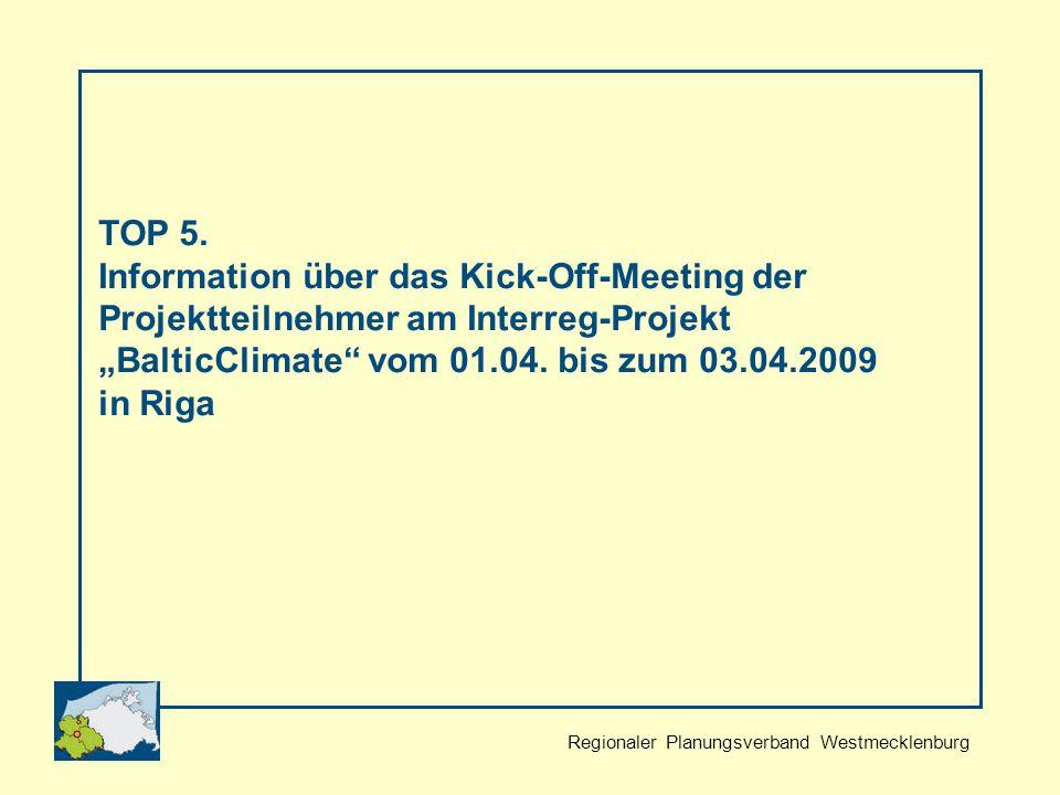 Regionaler Planungsverband Westmecklenburg TOP 5.