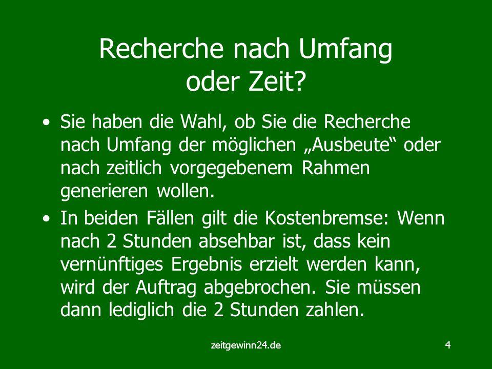 zeitgewinn24.de4 Recherche nach Umfang oder Zeit.