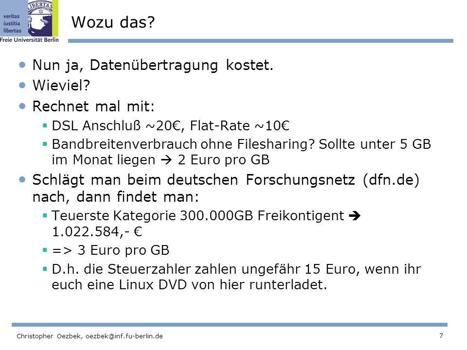 7 Christopher Oezbek, oezbek@inf.fu-berlin.de Wozu das.