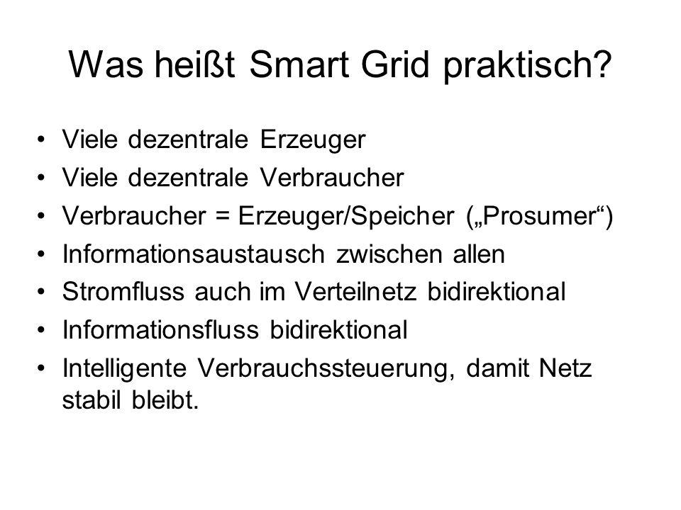 Was heißt Smart Grid praktisch.