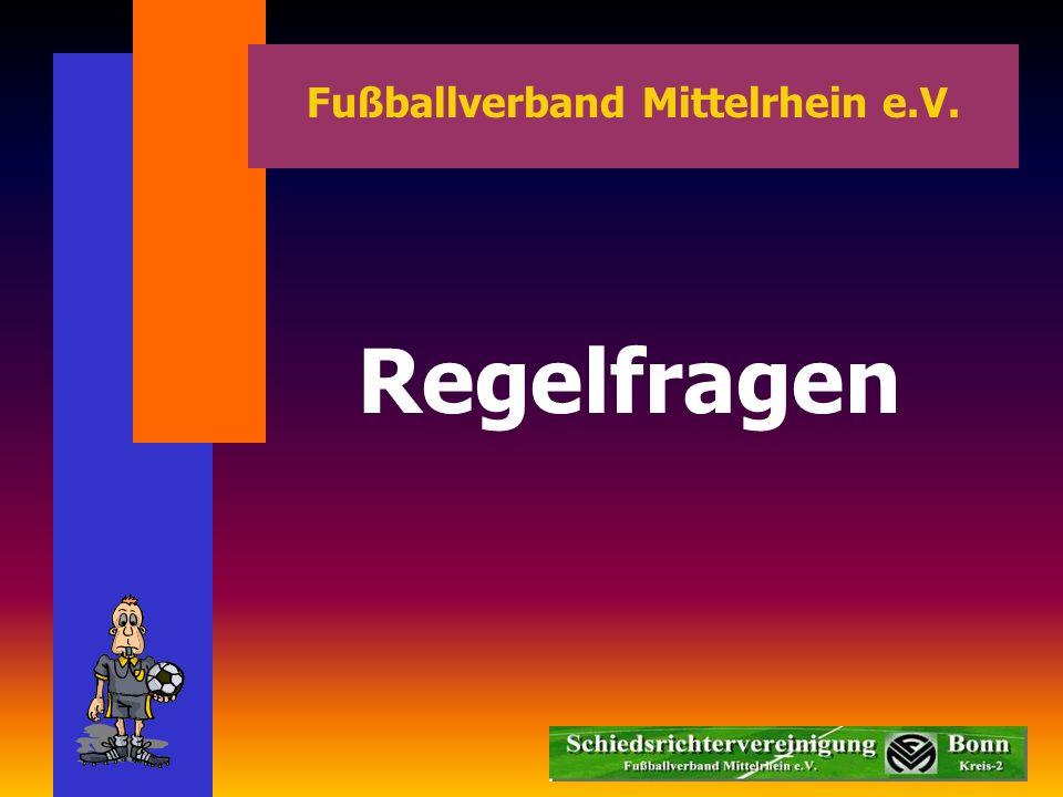 Regelfragen Fußballverband Mittelrhein e.V.