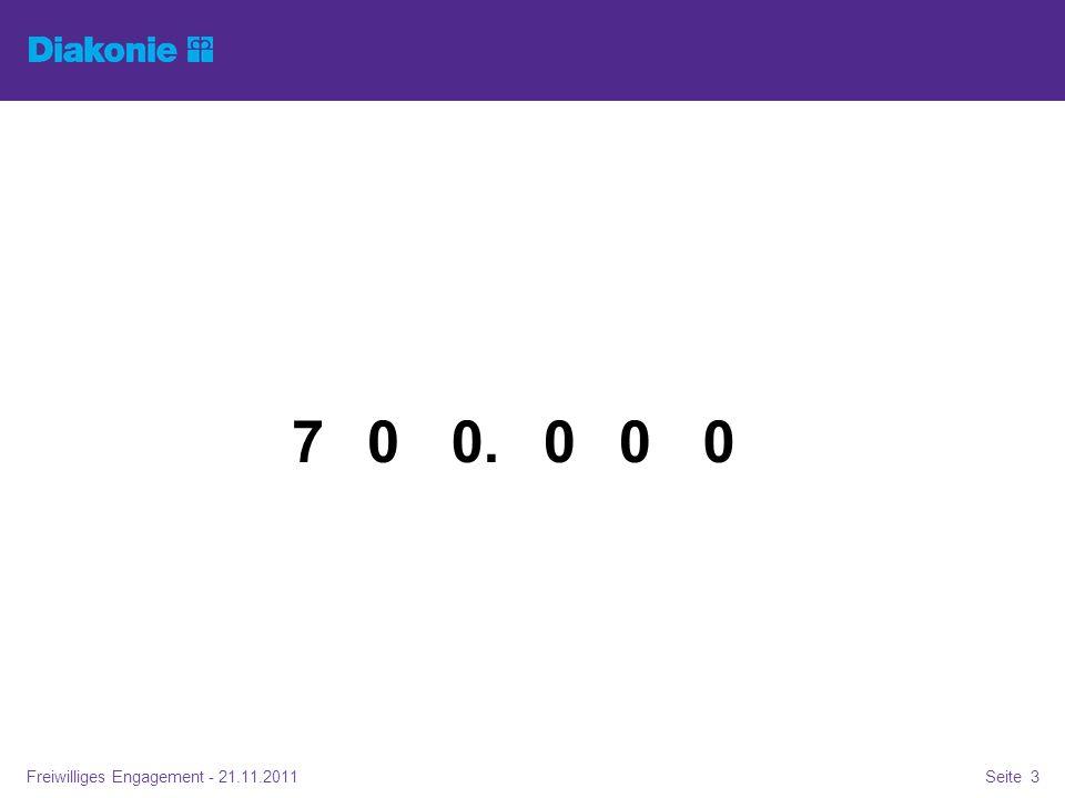 Freiwilliges Engagement - 21.11.2011Seite 3 0000.07 Zahl