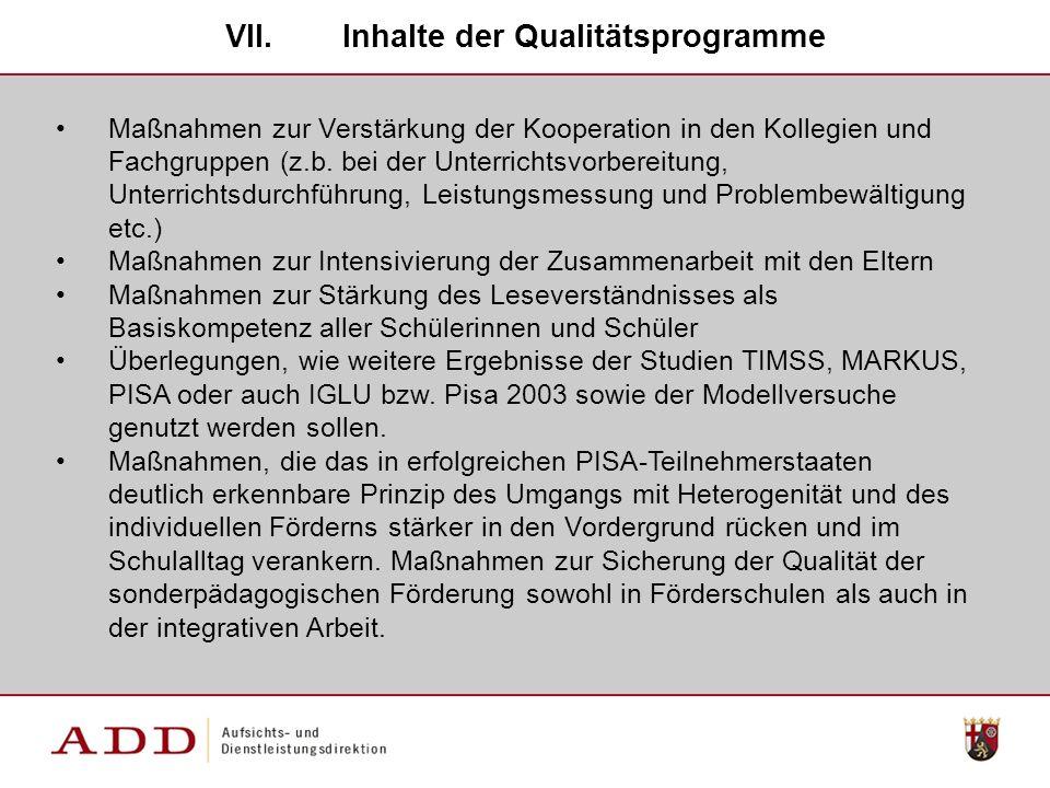 VII.Inhalte der Qualitätsprogramme Maßnahmen zur Verstärkung der Kooperation in den Kollegien und Fachgruppen (z.b.