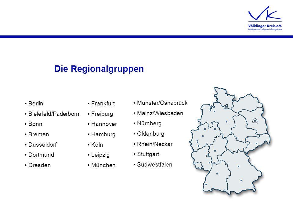 Die Regionalgruppen Berlin Bielefeld/Paderborn Bonn Bremen Düsseldorf Dortmund Dresden Münster/Osnabrück Mainz/Wiesbaden Nürnberg Oldenburg Rhein/Neck