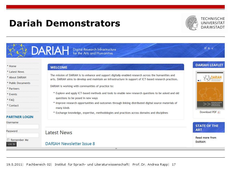 Dariah Demonstrators 19.5.2011| Fachbereich 02| Institut für Sprach- und Literaturwissenschaft| Prof. Dr. Andrea Rapp| 17