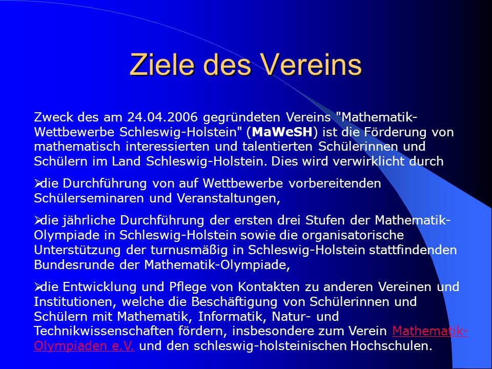 Beispiele von Wettbewerben in Schleswig-Holstein Jungend forscht www.jugend-forscht.de Bundeswettbewerb Mathematik www.bundeswettbewerb-mathematik.de MaThema www.mathema.math.uni-kiel.de Lange Nacht der Mathematik www.klaus-groth-schule.de Weihnachtsaufgaben www.klaus-groth-schule.de Mathecamp Mathematik-Olympiade www.mathematik-olympiaden.de