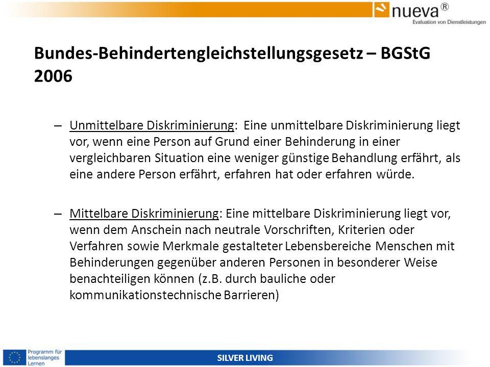 Bundes-Behindertengleichstellungsgesetz – BGStG 2006 – Unmittelbare Diskriminierung: Eine unmittelbare Diskriminierung liegt vor, wenn eine Person auf