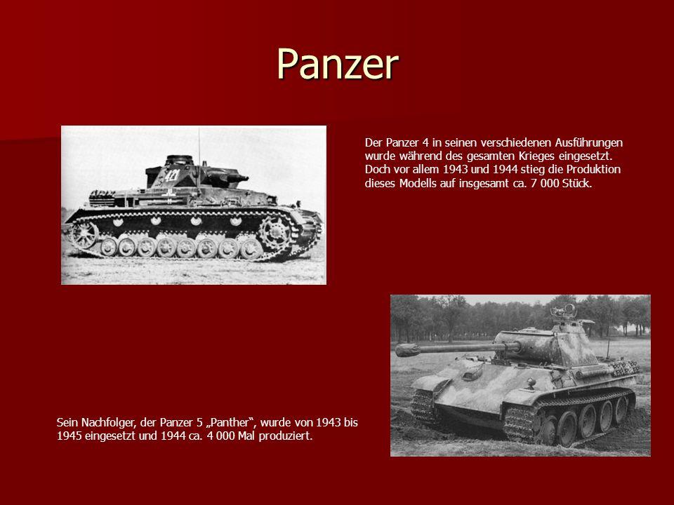 Panzer Sein Nachfolger, der Panzer 5 Panther, wurde von 1943 bis 1945 eingesetzt und 1944 ca. 4 000 Mal produziert. Der Panzer 4 in seinen verschieden