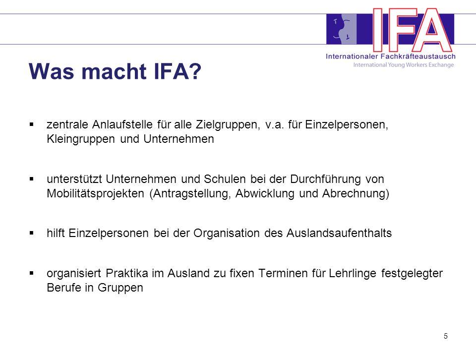 5 Was macht IFA.zentrale Anlaufstelle für alle Zielgruppen, v.a.